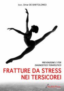 Fratture da stress nei tersicorei