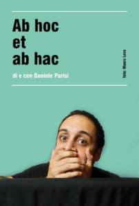 Daniele Parisi in Ab hoc et ab hac