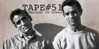 TAPE#51, Kerouac