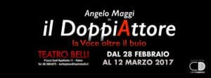 Angelo Maggi in Il DoppiAttore (La Voce oltre il buio) @ Teatro Belli   Roma   Lazio   Italia