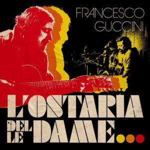 Francesco Guccini Ostaria delle Dame