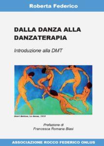 Dalla danza alla danzaterapia di Roberta Federico